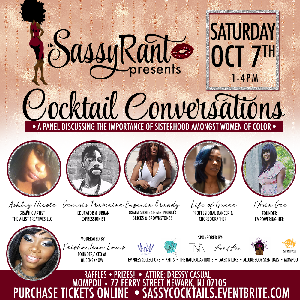 The Sassy Rant Presents: Cocktail Conversations on October 7th!